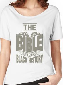 The Bible is Black History | Hebrew Israelite Clothing Women's Relaxed Fit T-Shirt