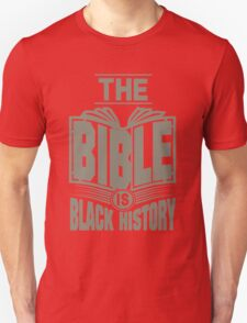 The Bible is Black History | Hebrew Israelite Clothing T-Shirt
