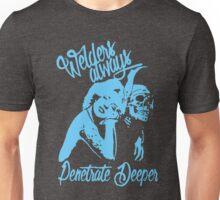 WELDER ALWAYS PENETRATE DEEPER Unisex T-Shirt