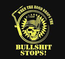 Welder Hood Drops Bullshit Stops Tshirt Unisex T-Shirt
