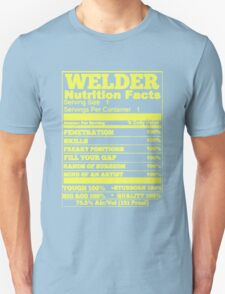 WELDER NUTRITION FACTS T-Shirt