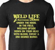 WELDER LIFE BLOOD SWEAT AND 3RD DEGREE BURNS Unisex T-Shirt