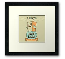 I hate Droidlabs Framed Print