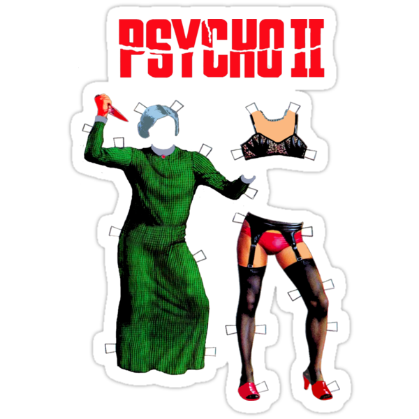 """Psycho II """"Paper Dolls"""" by Faction"""