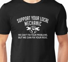 Support Your Local Mechanic Unisex T-Shirt