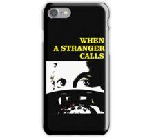 When a Stranger Calls iPhone Case/Skin