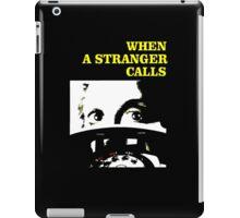 When a Stranger Calls iPad Case/Skin
