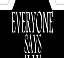 Everyone says 'Hi' ... Sticker