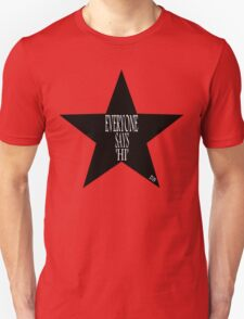 Everyone says 'Hi' ... T-Shirt