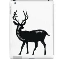 Always - Snape's Patronus iPad Case/Skin