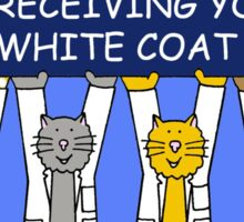 Congratulations on receiving your white coat. Sticker
