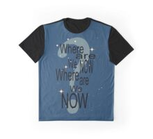 Where Are We Now? ... Graphic T-Shirt