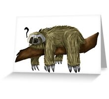 Confused Sloth Greeting Card