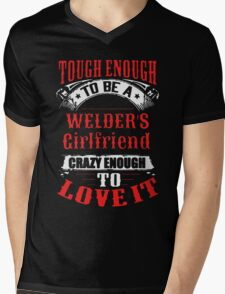 Tough Enough To Be A Welder's Girlfriend Mens V-Neck T-Shirt