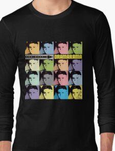 Dramarama Long Sleeve T-Shirt