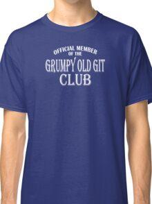 Grumpy Old Git Club Classic T-Shirt