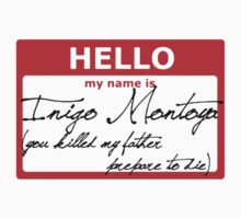 Hello My name is Inigo Montoya by M4mih88