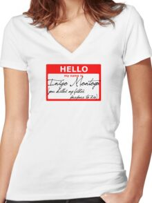 Hello My name is Inigo Montoya Women's Fitted V-Neck T-Shirt