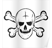 Jolly Roger, a skull and crossbones. Poster