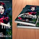 Beautiful Creatures of the Otherworld 1 by Adara Rosalie