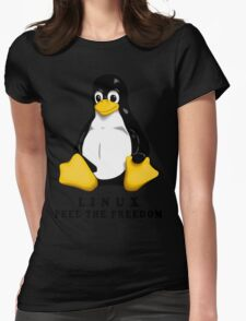 LINUX FEEL THE FREEDOM... Womens Fitted T-Shirt