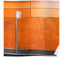 Orange wall and no stopping sign in Darlinghurst, Sydney Poster