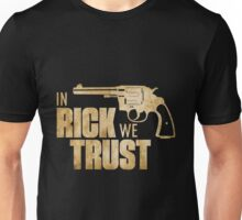 Rick Grimes The Walking Dead - In Rick We Trust Unisex T-Shirt