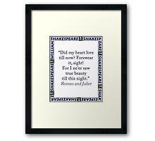 Did My Heart Love Till Now - Shakespeare Framed Print