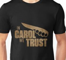 The Walking Dead Carol - In Carol We Trust Unisex T-Shirt