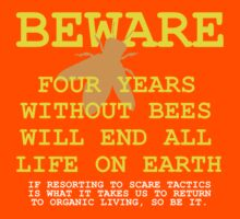 4 YEARS WITHOUT BEES Kids Tee