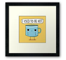 Old Monday Morning Coffee  Framed Print