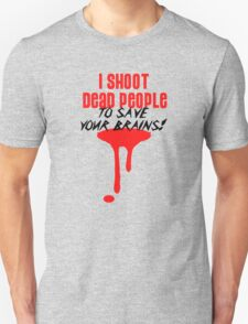 I Shoot Dead People (1) Unisex T-Shirt
