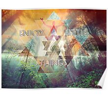 Enjoy Little Things Poster