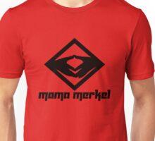 Mama Merkel Unisex T-Shirt