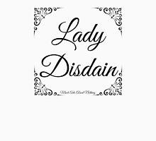 Lady Disdain Unisex T-Shirt