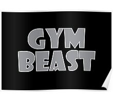 Gym Beast (Grey) Poster