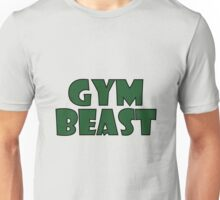 Gym Beast (green) Unisex T-Shirt