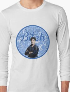 Alec Lightwood - Not your bitch Long Sleeve T-Shirt