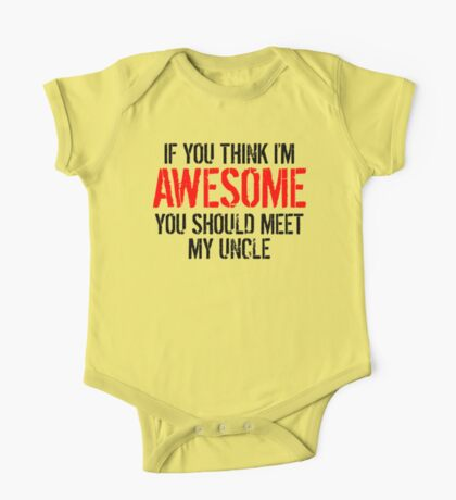 You Should Meet My Uncle One Piece - Short Sleeve