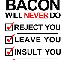 Bacon Is The One [BLACK] by Styl0