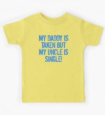 My Uncle Is Single Kids Tee