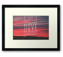 Move mountains Framed Print