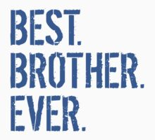 Best Brother Ever Kids Tee