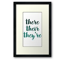 there their they're grammar police tee Framed Print