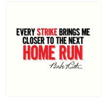 Babe Ruth - Strikes Art Print