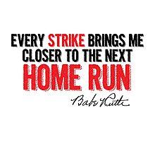 Babe Ruth - Strikes Photographic Print