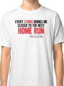 Babe Ruth - Strikes Classic T-Shirt