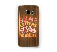 26 Letters Endless Possibilities Samsung Galaxy Case/Skin