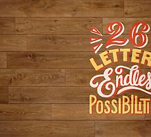 26 Letters Endless Possibilities by lettershoppe