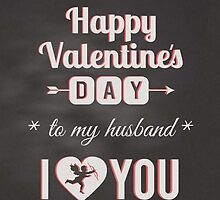 Chalkboard - To Husband, I Heart You Valentine Cupid  by SimplyPut